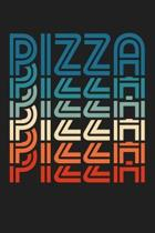 Funny Pizza Retro Vintage Carb Pizza Lover Foodie: Lined Journal Notebook