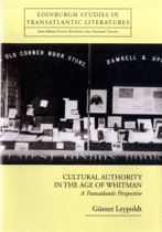 Cultural Authority in the Age of Whitman