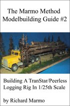 The Marmo Method Modelbuilding Guide #2: Building A Transtar/Peerless Logging Rig