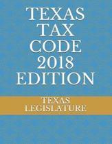 Texas Tax Code 2018 Edition