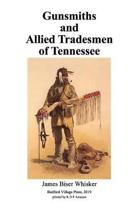 Gunsmiths and Allied Tradesmen of Tennessee