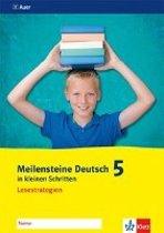 Meilensteine Deutsch in kleinen Schritten. Lesen 5. Schuljahr