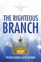 The Righteous Branch