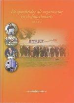 De sportleider als organisator en SB-functionaris / SB 3 & 4