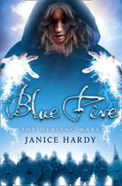 Blue Fire (The Healing Wars, Book 2)