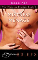 Mistress Menage (Mills & Boon Spice Briefs)