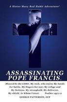 Assassinating Pope Francis