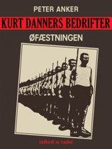 Kurt Danners bedrifter: Øfæstningen