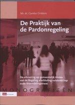 Monografieen Vreemdeliing en Recht - De Praktijk van de pardonregeling