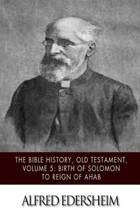 The Bible History, Old Testament, Volume 5