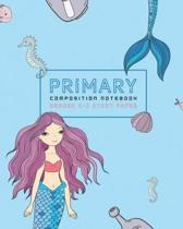Primary Composition Notebook Grades K - 2 Story Paper