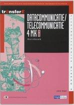 TransferE 4 - Datacommunicatie / telecommunicatie 4MK-DK3402 Kernboek