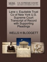 Lane V. Equitable Trust Co of New York U.S. Supreme Court Transcript of Record with Supporting Pleadings