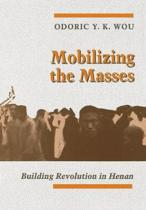 Mobilizing the Masses