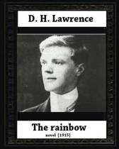 The Rainbow (1915) by D. H. Lawrence (Novel)