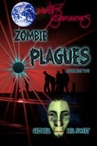 Earth's Survivors Zombie Plagues: Collection Two