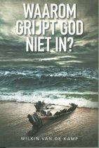 Waarom grijpt God niet in