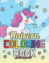 Unicorn Coloring Book for Kids Ages 4-8: Adorable Lovely Unicorns Coloring Books for Kids to Color