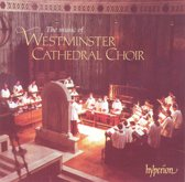 The Music of Westminster Cathedral Choir / Hill, O'Donnell