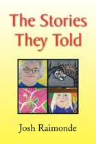 The Stories They Told