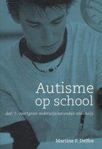 Autisme op school 2 voortgezet onderwijs / secundair onderwijs