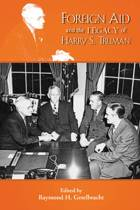 Foreign Aid & the Legacy of Harry S Truman