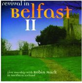 Revival in Belfast II