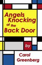 Angels Knocking at the Back Door