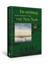 Werken uitgegeven door de Linschoten-Vereeniging XXVI - De stichting van New York
