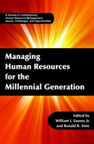 Managing Human Resources for the Millennial Generation