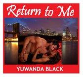 Return to Me: Part I