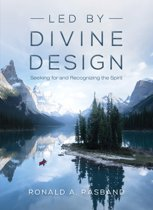 Led by Divine Design: Seeking for and Recognizing the Spirit