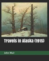 Travels in Alaska (1915)