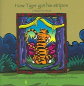 How Tiger Got His Stripes