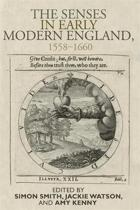 The Senses in Early Modern England, 1558-1660