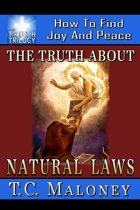 The Truth About Natural Laws How To Find Joy And Peace