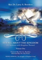 It's All About the Kingdom, Volume One