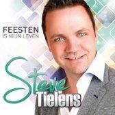 Steve Tielens - Feesten Is Mijn Leven