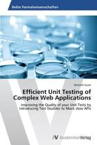 Efficient Unit Testing of Complex Web Applications