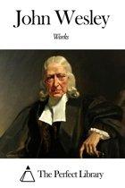 Works of John Wesley