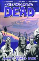 The Walking Dead - Vol. 3: Safety Behind Bars