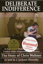 Deliberate Indifference: A Gay Man's Maltreatment by the United States Department of Justice