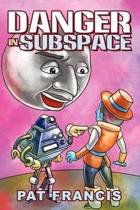 Danger in Subspace