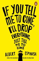 If You Tell Me to Come, I'll Drop Everything, Just Tell Me to Come