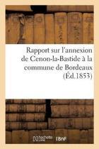 Rapport de la Commission Syndicale de la Section a de la Commune de Cenon-La-Bastide