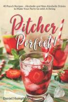 Pitcher Perfect!