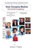 State Corruption Machine the Jewish Conspiracy