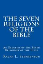 The Seven Religions of the Bible