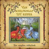 Van Schildknaap Tot Ridder