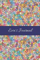 Eva's Journal: Cute Personalized Name College-Ruled Notebook for Girls & Women - Blank Lined Gift Journal/Diary for Writing & Note Ta